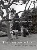 The Lansdowne Era