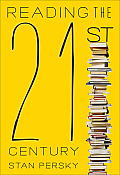 Reading the 21st Century Books of the Decade 2000 2009