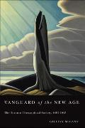 Vanguard of the New Age: The Toronto Theosophical Society, 1891-1945