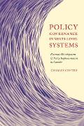 Policy Governance in Multi-Level Systems: Economic Development and Policy Implementation in Canada