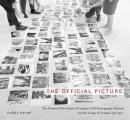 McGill-Queen's/Beaverbrook Canadian Foundation Studies in Ar #10: The Official Picture: The National Film Board of Canada's Still Photography Division and the Image of Canada, 1941-1971