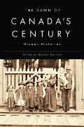 The Dawn of Canada's Century