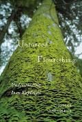 Unforced Flourishing