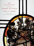 The Stained Glass of the Hosmer Collection, McGill University: Corpus Vitrearum Canada