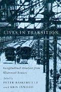 Carleton Library #232: Lives in Transition: Longitudinal Analysis from Historical Sources