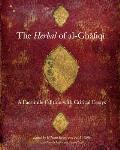 The Herbal of Al-Ghafiqi: A Facsimile Edition with Critical Essays