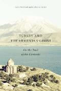 Turkey and the Armenian Ghost: On...