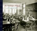 No Ordinary School: The Study, 1915-2015