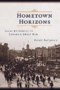 Hometown Horizons: Local Responses to Canada's Great War