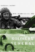 The Soldiers' General: Bert Hoffmeister at War