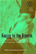 Racing to the Bottom?: Provincial Interdependence in the Canadian Federation