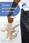 Father Involvement in Canada: Diversity, Renewal, and Transformation