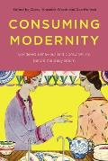 Consuming Modernity: Gendered Behaviour and Consumerism Before the Baby Boom