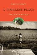 A Timeless Place: The Ontario Cottage