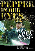 Pepper in Our Eyes: The APEC Affair Cover