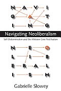 Navigating Neoliberalism: Self-Determination and the Mikisew Cree First Nation