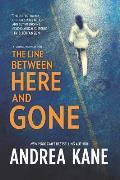 Line Between Here & Gone