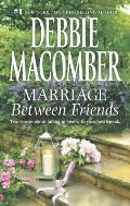 Marriage Between Friends: White Lace and Promises\Friends - And Then Some