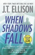 Samantha Owens Novels #3: When Shadows Fall