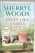Sweet Magnolias Novels #3: Feels Like Family: Sweet Magnolias