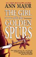 Girl With The Golden Spurs