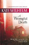 A Wrongful Death (Barbara Holloway Novels) by Kate Wilhelm