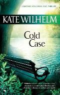 Cold Case (Barbara Holloway Novels) by Kate Wilhelm