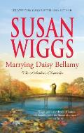 Marrying Daisy Bellamy (Lakeshore Chronicles) Cover
