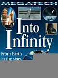 Into Infinity: From Earth to the Stars