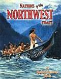 Nations of the Northwest Coast (Native Nations of North America)
