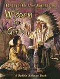 Native North American Wisdom & Gifts