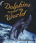 Dolphins Around the World