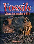Fossils: Clues to Ancient Life