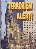 Terrorism Alert! (Disaster Alert!)