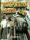 Transportation Disaster Alert! (Disaster Alert!) Cover