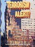 Terrorism Alert!