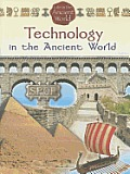 Life in the Ancient World #5: Technology in the Ancient World