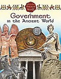 Life in the Ancient World #3: Government in the Ancient World