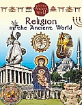 Life in the Ancient World #4: Religion in the Ancient World
