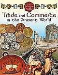 Life in the Ancient World #6: Trade and Commerce in the Ancient World
