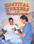 Hospital Workers in the Emergency Room