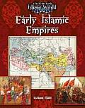 Early Islamic Empires