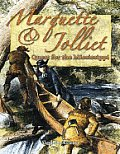 Marquette & Jolliet: Quest for the Mississippi