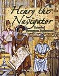 Henry the Navigator: Prince of Portuguese Exploration