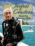In the Footsteps of Explorers #22: Jacques Cousteau: Conserving Underwater Worlds Cover