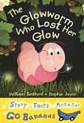 The Glowworm Who Lost Her Glow