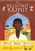 The Reluctant Rajput