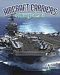Aircraft Carriers: Runways at Sea