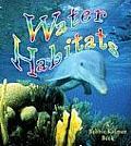 Water Habitats (Introducing Habitats)