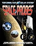 Exploring Our Solar System #10: Space Probes: Exploring Beyond Earth